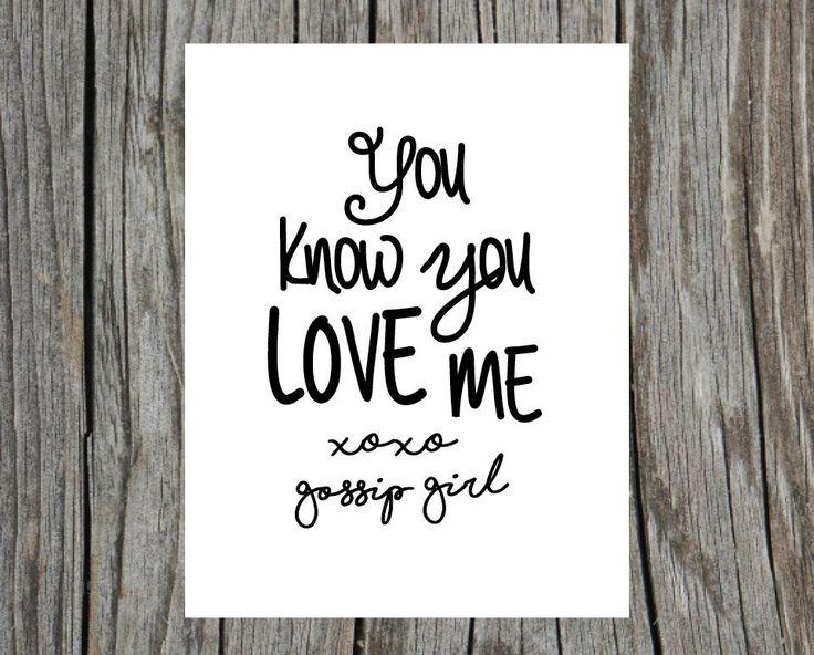 DIGITAL DOWNLOAD Gossip Girl Quote Typography by heyheatherco