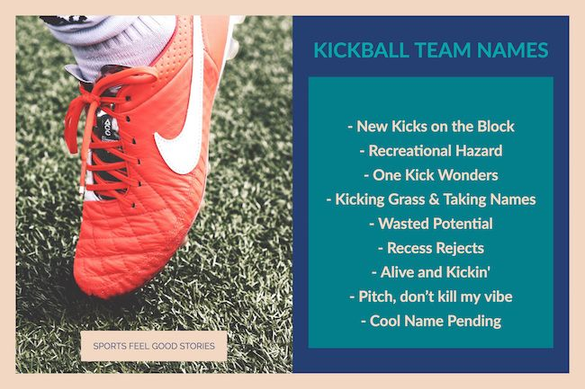 Kickball Team Names: The Good, the best, the clever and the funny. Pick out a winner for your squad.