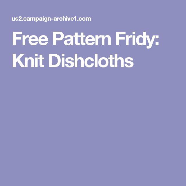 Free Pattern Fridy: Knit Dishcloths