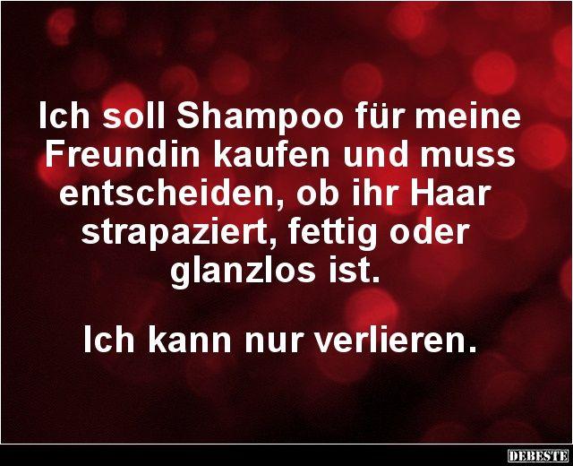 Ich soll Shampoo für meine Freundin kaufen und.. | Lustige Bilder, Sprüche, Witze, echt lustig