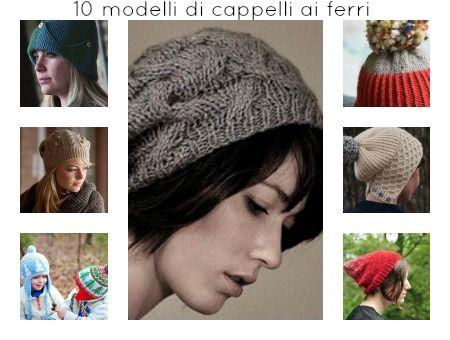10 Modelli di cappelli ai ferri | diLanaedaltrestorie