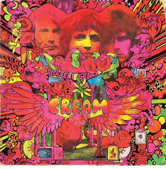 'Cream - Disraeli Gears' -  This was released in the era of Sgt. Pepper influence, psychedelic cover art became the standard, all wanting to be the freakiest. This is Michelangelo in the history of cover art. Designed by Martin Sharp