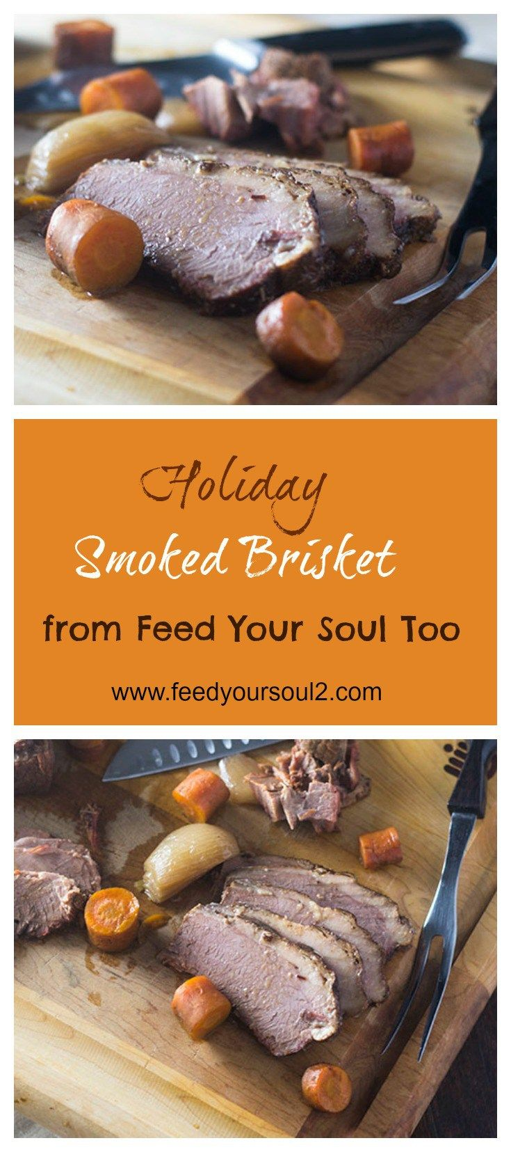 Holiday Smoked Brisket from Feed Your Soul Too