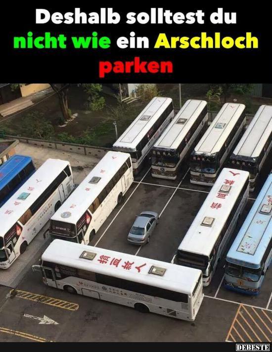 Deshalb solltest du nicht wie ein Arschloch parken.. | Lustige Bilder, Sprüche, Witze, echt lustig