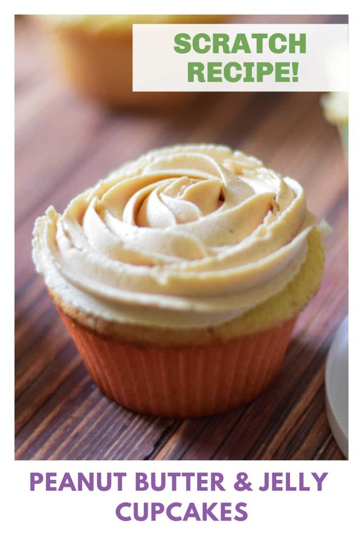 Peanut Butter And Jelly Cupcakes Recipe Easy Cupcake Recipes