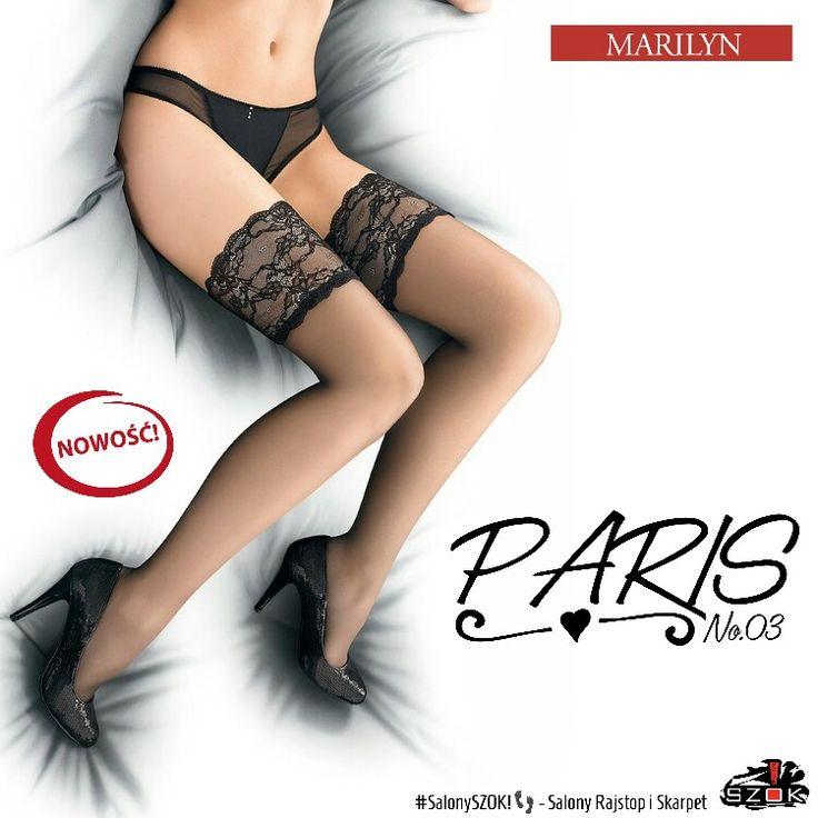 🔴 #Przepiękne #pończochy #samonośne z najnowszej #kolekcji #Paris model No.03 firmy #Marilyn dotarły już do Naszych #SalonySZOK!👣. Serdecznie Zapraszamy! 💯♨