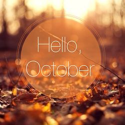 Hello October autumn fall month october autumn pictures hello october october quotes