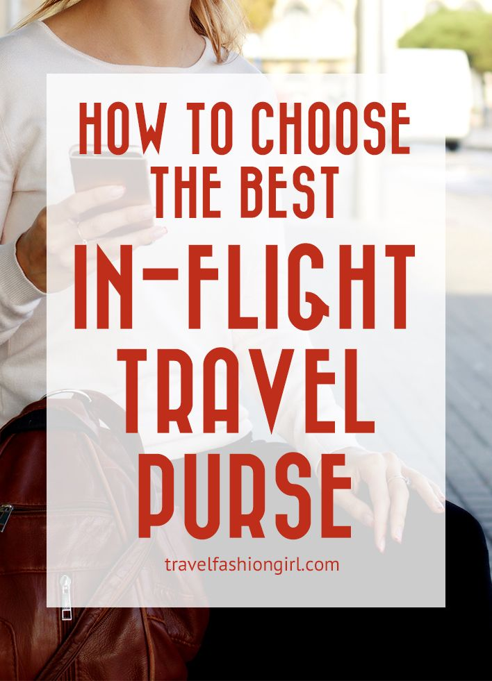 "Most airlines allow you to bring one ""personal item"" in addition to a carry on bag. Here are some tips on how to choose the best in-flight travel purse!"
