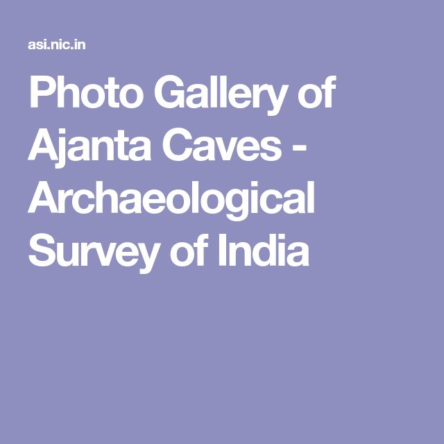Photo Gallery of Ajanta Caves - Archaeological Survey of India