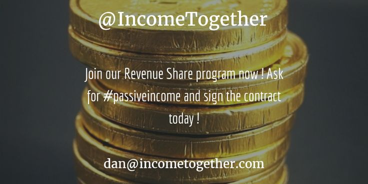 Join our Revenue Share program now ! Ask for #passiveincome and sign the contract today !