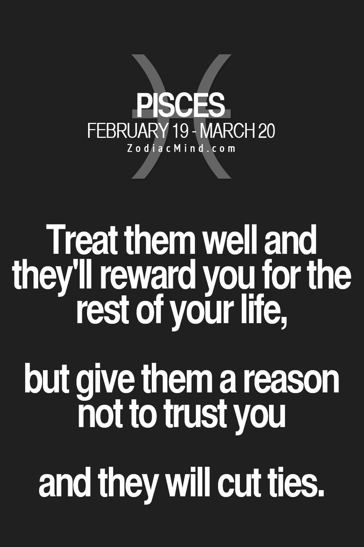 "Pisces: ""#Pisces ~ Treat them well, and they'll reward you for the rest of your life...."""