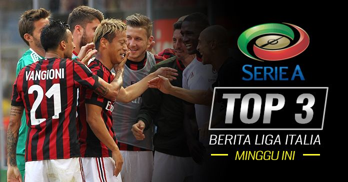 Top 3 Berita Liga Italia: Milan Kembali ke Eropa Kabar Baik Buat Sepak Bola Italia -  https://www.football5star.com/berita/top-3-berita-liga-italia-milan-kembali-ke-eropa-kabar-baik-buat-sepak-bola-italia/