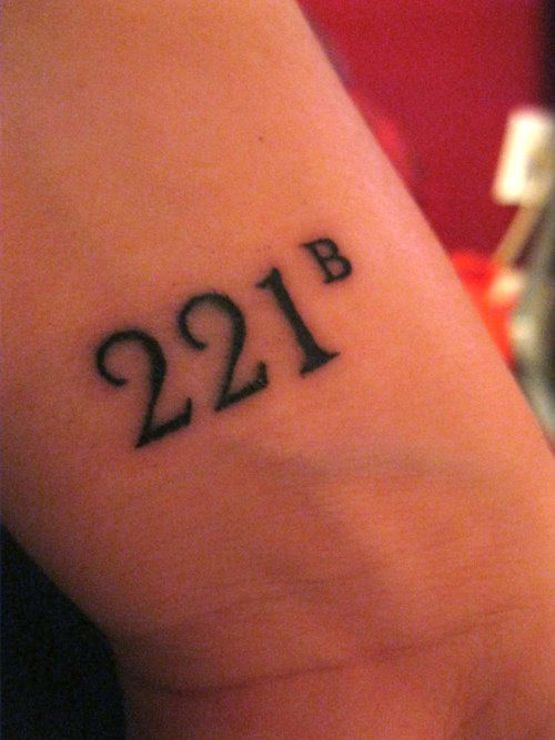 Evidence of Holmes' popularity. This fan tattooed the character's address (221B) on their arm. Jainam: Tatoo's are permanent and that just shows how much sherlock means to the fans ...7