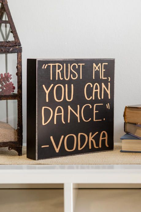 Trust Me You Can Dance Vodka Br Br Home Bar