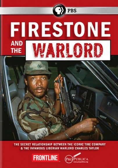 PBS Frontline: Firestone And The Warlord (2014)