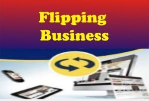 How Flipping Business Work