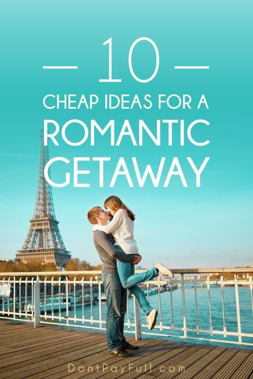 No plans for Valentine's Day? Here are 10 Cheap Romantic Getaway Ideas that will guide your way out! #DontPayFull