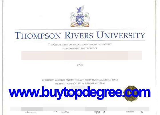 Do you want to buy diploma from Thompson Rivers University? Buy Instant Degree, Bachelor Degree, College Diploma, Mark Sheet from @buytopdegree.com   QQ: 3438938163 Skype: Degree Provider Email: buydegree1@gmail.com
