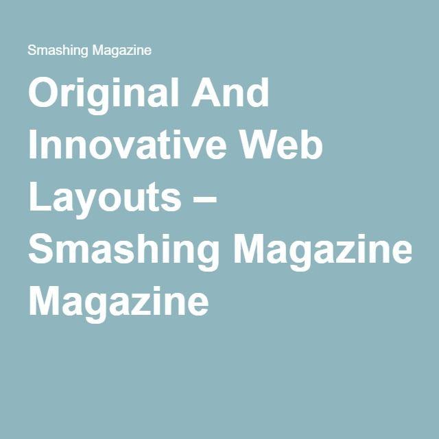 Original And Innovative Web Layouts – Smashing Magazine
