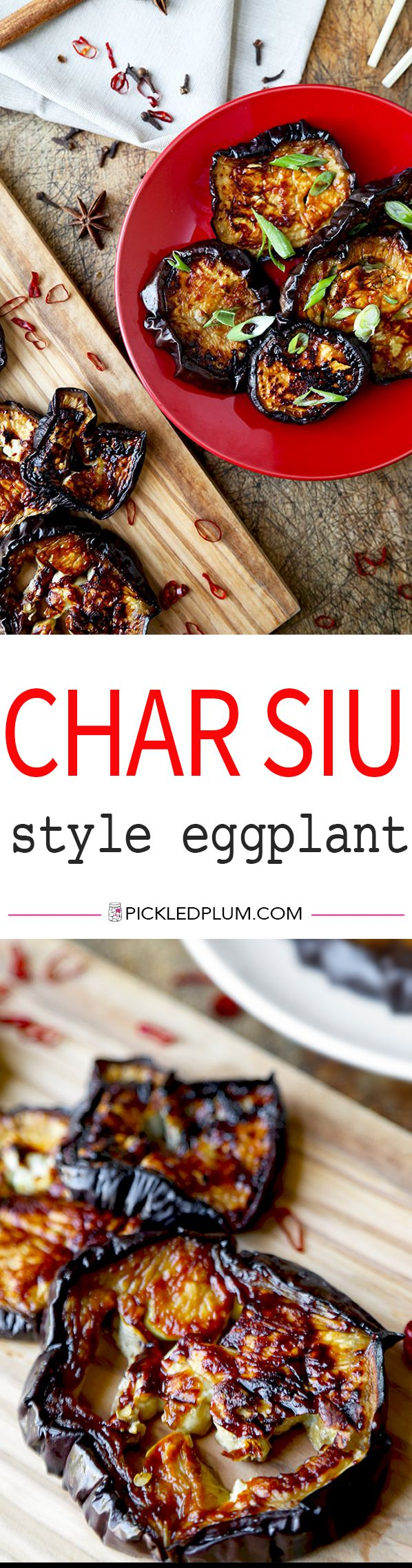 Char Siu Style Roasted Eggplant - This roasted and caramelized Char Siu Style Eggplant Recipe has the deep sweet and savory flavors of Chinese roasted pork, but just happens to be super healthy! Recipe, vegetarian, side, appetizer, Chinese, healthy | pickledplum.com