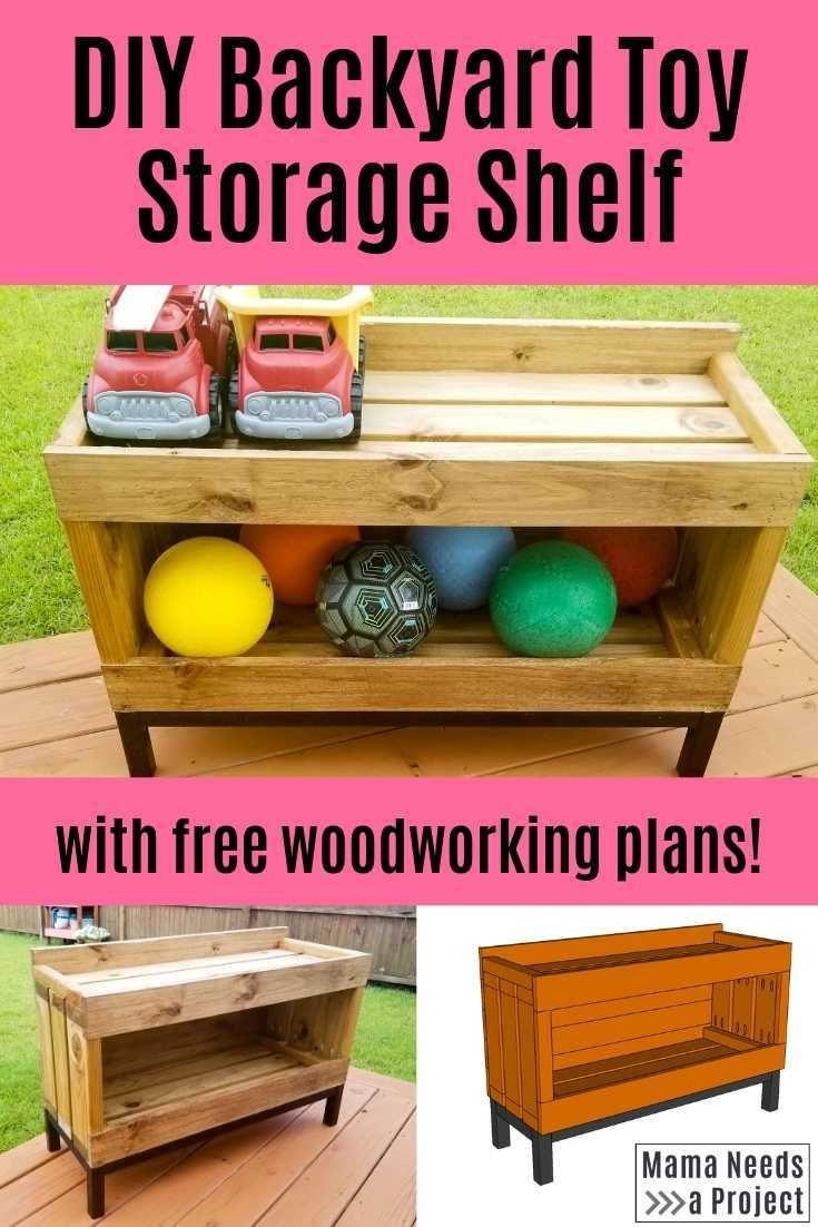 Backyard Toy Storage Shelf Free Building Plans Mama Needs A Project Outdoor Toy Storage Diy Outdoor Toys Toy Storage Shelves