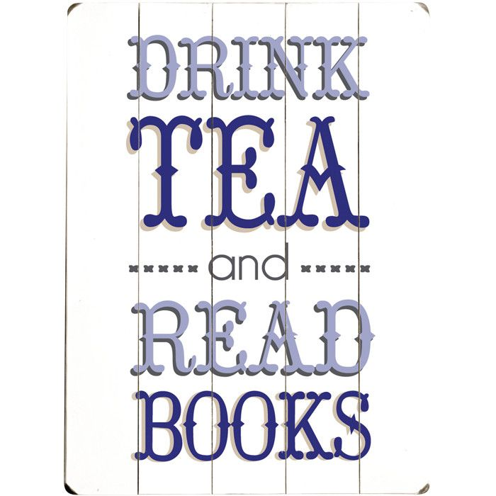 'drink tea and read books' plaque #basically #mylife