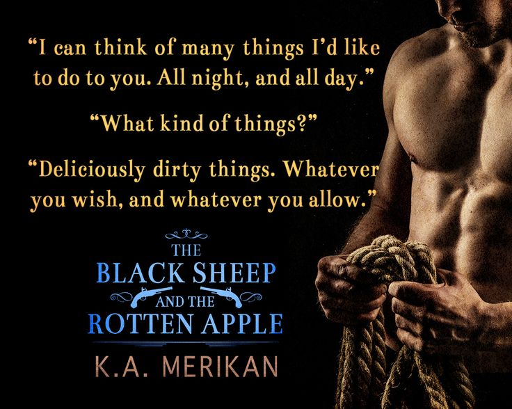 """""""The Black Sheep and The Rotten Apple"""" - Highwayman historical M/M romance by K.A. Merikan"""