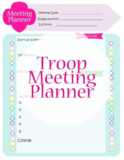 Troop Meeting Planner And Other Useful Tools Girl Scouts Girl