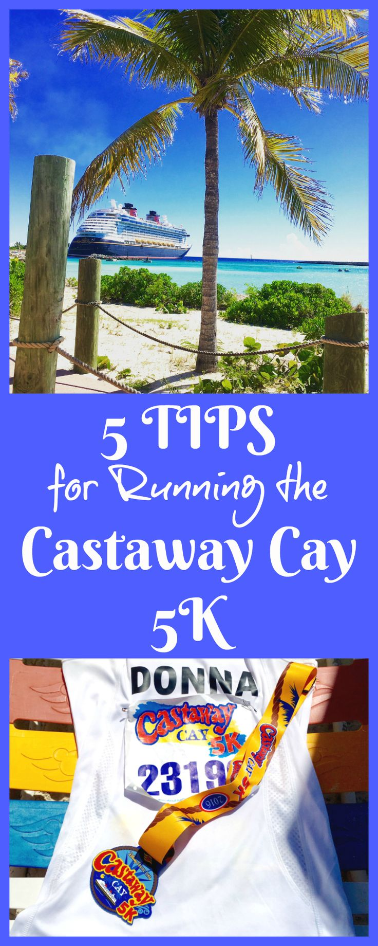 Top 5 Tips for Running the Castaway Cay 5K | Bahamas | Disney Cruise Line | runDisney