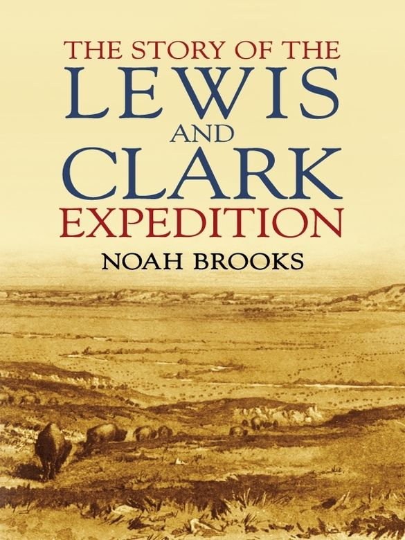 best lewis clark expedition images lewis and the story of the lewis and clark expedition