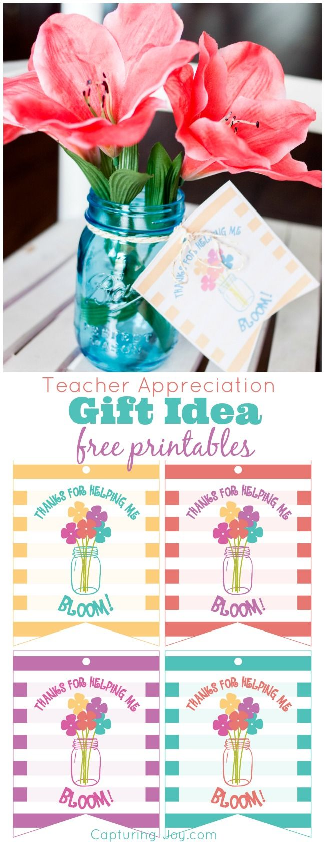 Teacher Appreciation Gift Idea Free Printables in 4 colors. Thank you for helping me BLOOM.