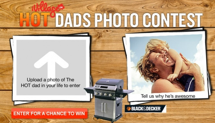 Upload a photo of the HOT dad in your life, tell us why he's awesome, and he might win a sweet Black and Decker BBQ!!!