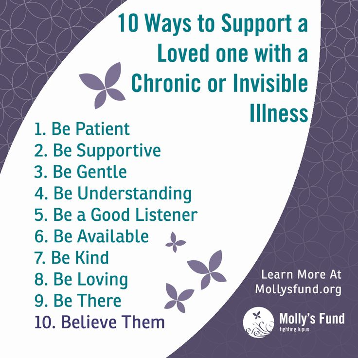 10 ways you can support someone with a chronic or invisible illness. Do you have lupus or another invisible or chronic illness? In what ways can those around you support you best? Did we miss anything on this list? Please share your thoughts. www.mollsfund.org