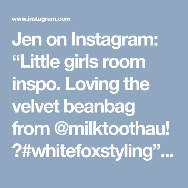 """Jen on Instagram: """"Little girls room inspo. Loving the velvet beanbag from @milktoothau! 😍#whitefoxstyling"""" • Instagram"""