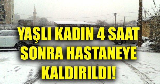 Siverek'te Zeynep Taşdemir 4 saat kar eziyetinden sonra hastaneye kaldırıldı!