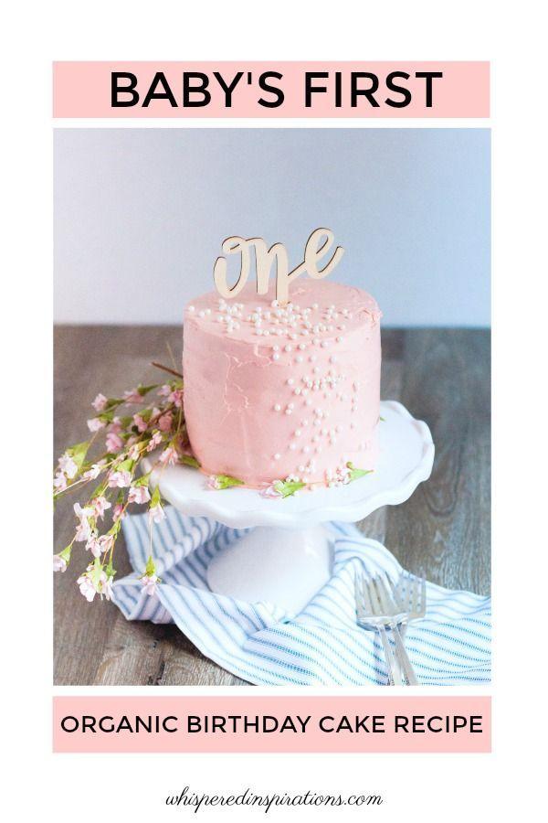 Magnificent Babys First Organic Birthday Cake Recipe Organic Birthday Personalised Birthday Cards Akebfashionlily Jamesorg