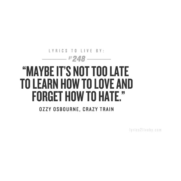 LYRICS TO LIVE BY ❤ liked on Polyvore - leave it to Ozzy...and que ripping guitar solo