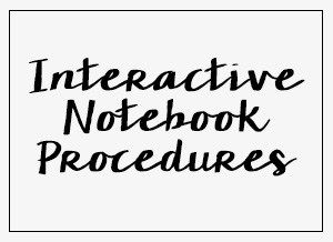 5 Procedures to Teach Your Students for Effective Interactive Notebooking