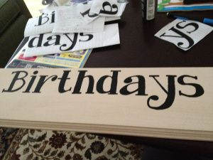 DIY: Family Birthdays Sign (Part 1) : Painting a sign with easy tracing directions - Doyle Dispatch