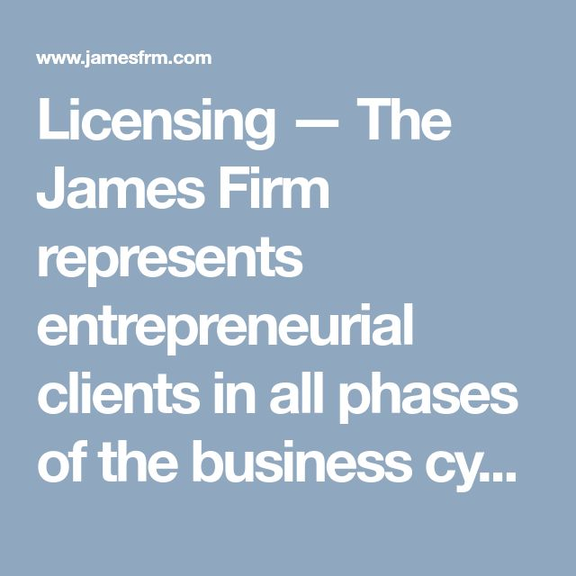 Licensing — The James Firm represents entrepreneurial clients in all phases of the business cycle. They bring extensive experience and professionalism to every case and customize our support to your individual needs and concerns. Feel free to contact us for Liquor License Renewal services