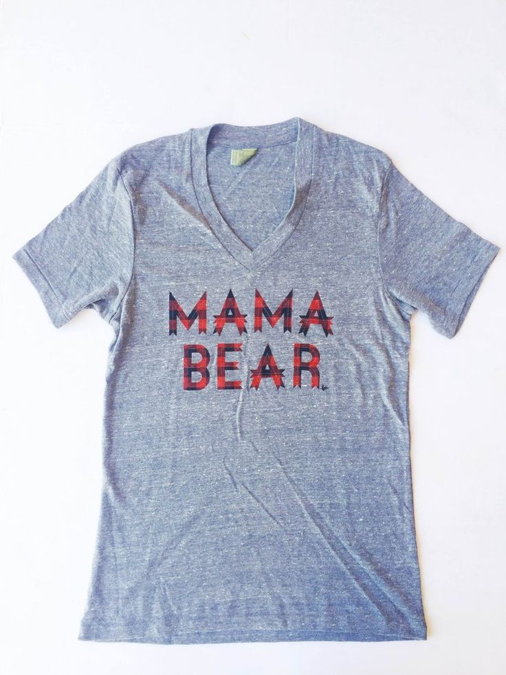 """""""Mama Bear"""" Red Plaid Grey V Neck Tee – LOVED BY HANNAH AND ELI"""