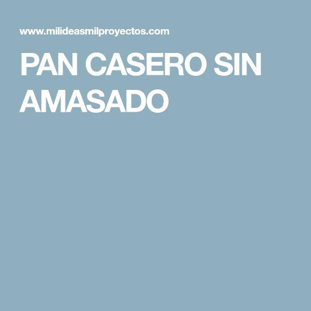 PAN CASERO SIN AMASADO