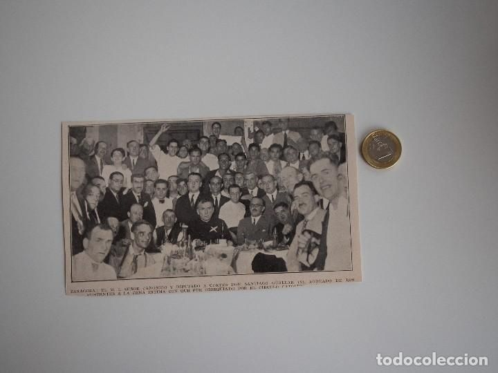 RECORTE REVISTA ORIGINAL ANTIGUO. MONSEÑOR SANTIAGO GUALLAR EN CENA EN ZARAGOZA - Foto 1