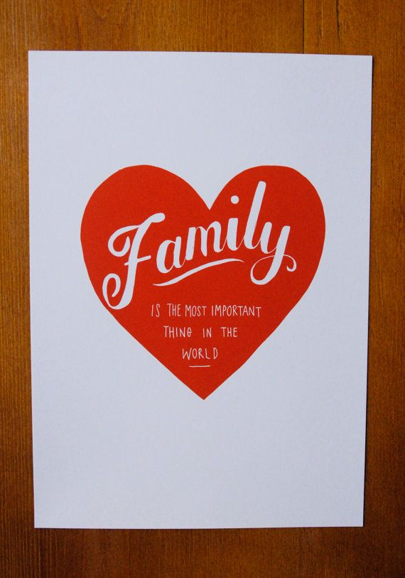 Hand Drawn Type  Heart - 'FAMILY is the most important thing in the world' -  Art Print A4