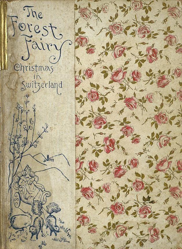 The Forest Fairy: Christmas in Switzerland... E. H. K. Hugessen 1896