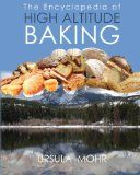 The Encyclopedia of High Altitude Baking