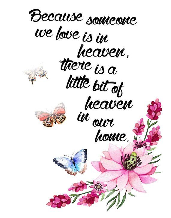 Heaven In Our Home Sympathy Quote For A Lost Loved One With Painted