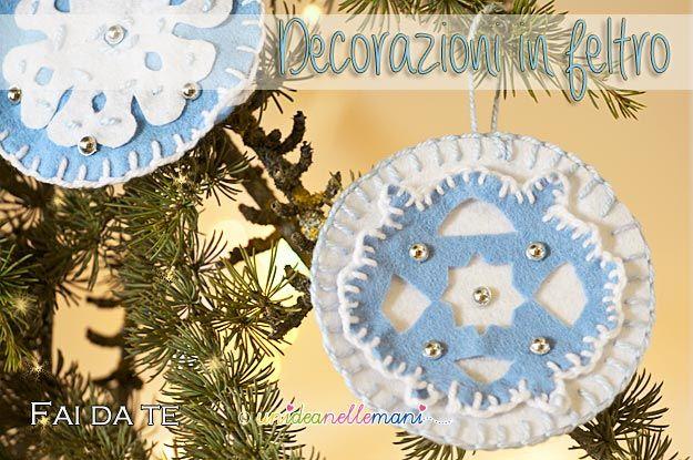 decorazioni natale, decorazioni in feltro, decorazioni pannolenci, decorazioni fai da te, fiocchi di neve in feltro,