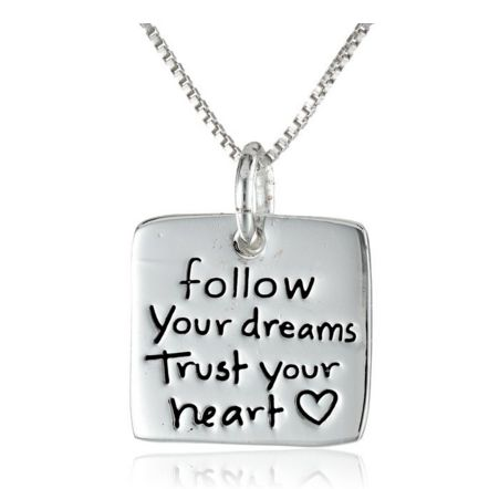Sterling Silver Follow Your Dreams Trust Your Heart_