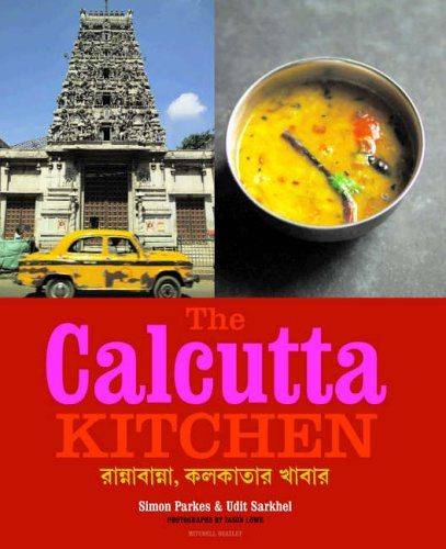 The Calcutta Kitchen by Udit Sarkhel